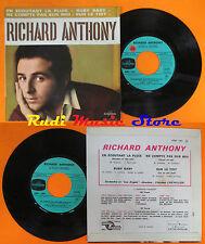 LP 45 7'' RICHARD ANTHONY En ecoutant la pluie Ruby baby Ne compte pas cd mc dvd