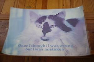 """Vtg 1979 """"Once I thought I was Wrong but I was Mistaken"""" Laminated Cat Poster"""