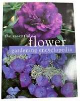 Vintage Book The Essential Flower Gardening Encyclopedia By Jessica Cox