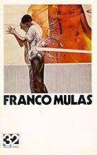 MULAS Franco, Franco Mulas. Galleria Trentadue