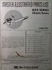 Mcculloch Chain Saw 800 Series Parts Manual 2 Cycle Gasoline Chainsaw 1970