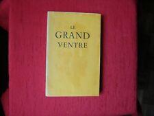 Laurence ALBARET LE GRAND VENTRE  1944  E O