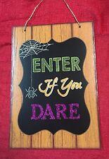 "Halloween Decor Wall Door Sign 13""x19"" -Enter Is You Dare"