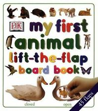 My First Lift the Flap Animals Board Book, DK Publishing, Acceptable Book