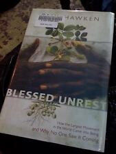 Blessed Unrest: How the Largest Movement in the World Came into Being and Why N