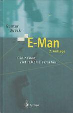 E-Man - Die neuen virtuellen Herrscher von Gunter Dueck - Arbeit Technologie
