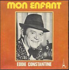EDDIE CONSTANTINE MON ENFANT 45T SP AZ SG 481