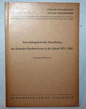 Betrachtung des deutschen Straßenwesens in den Jahren 1871-1945 - Wienecke