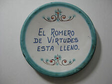 "Decorative 4"" Plate Wall Decor Spanish Phrase ""El Romero de Virtudes Esta Lleno"""