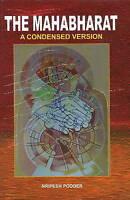Mahabharat: A Condensed Version by Nripesh Podder (Hardback, 2012)