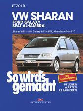VW SHARAN Seat Alhambra Ford Galaxy Reparaturbuch Jetzt helfe ich mir selbst