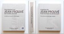 Una passione per Jean Prouvé Dal mobile alla casa Pinacoteca Agnelli P. Seguin