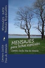 Mensajes para Fechas Especiales : Vivencias by Carmen Cecilia Díaz de Almeida...