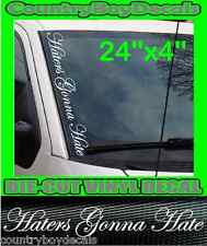 Haters Gonna Hate VERTICAL Windshield Vinyl Decal Sticker Truck Car Boost Turbo