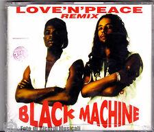 CDS/CDM  BLACK MACHINE - LOVE'N'PEACE Remix (SIGILLATO)