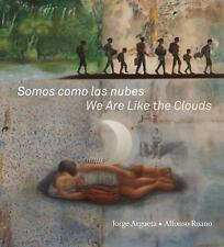 Somos como las nubes / We Are Like the Clouds, Argueta, Jorge, Good Book
