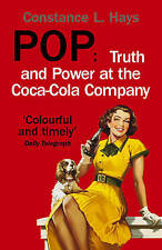 Pop: Truth and Power at the Coca-Cola Company, Hays, Constance | Paperback Book