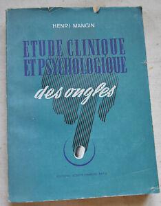 1944 Etude clinique et psychologique des ongles Onycho-diagnostic Henri Mangin