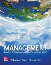 Management : Leading and Collaborating in a Competitive World by Scott A....