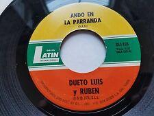 """DUETO LUIS y RUBEN - Ando en La Parranda / Anillo de Compromiso 1974 LATIN 7"""""""
