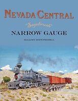NEVADA CENTRAL Sagebrush Narrow Gauge -- (NEW BOOK)