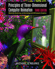 Principles of Three-dimensional Computer Animation by Michael O'Rourke (Hardback, 2003)