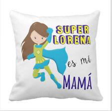 """DÍA DE LA MADRE - Cojín """"Mi Super X es mi mamá Puño"""""""