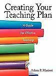 Creating Your Teaching Plan: A Guide for Effective Teaching (Paperback or Softba