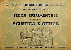 B. Feraudi - Fisica sperimentale - Volume III Acustica e Ottica - ed. 1957