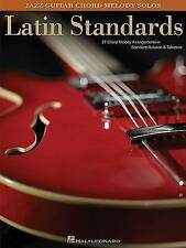 Latin Standards: Jazz Guitar Chord Melody Solos by Hal Leonard Corporation (Paperback, 2010)