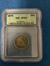 1876 TWENTY CENT PIECE 20C ICG EF40