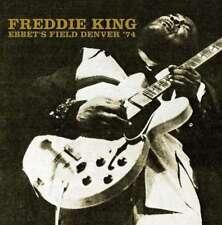 Freddie King - Ebbet's Campo, Denver '74 Nuevo 2X CD