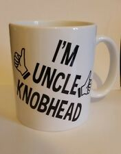 I'M UNCLE KNOBHEAD NOVELTY COFFEE MUG CUP FUNNY  GREAT GIFT 182