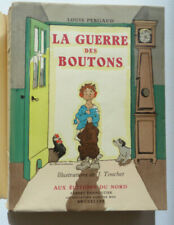 LOUIS PERGAUD LA GUERRE DES BOUTONS Ill J TOUCHET  Ed du NORD 1952 1/944 ex