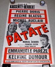 """AFFICHE DE THEÂTRE, """"PATATE"""" de Marcel ACHARD. Michel AUCLAIR Pierre DORIS..."""