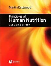 NEW Principles of Human Nutrition by Martin Eastwood