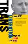 Feinberg Leslie-Trans Liberation (US IMPORT) BOOK NEU for sale