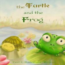 The Turtle and the Frog by Corinne Esteryn (2015, Paperback)
