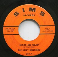 Hear! Northern Soul 45 The Kelly Brothers - Make Me Glad / I'D Rather Hate You O
