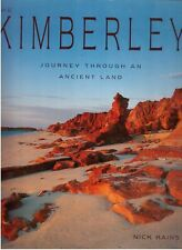 The Kimberley: Journey Through an Ancient Land by Nick Rains Free Post!