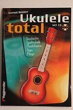 UKULELE TOTAL LEHRBUCH / SCHULE MIT CD für spezielle UK C-Stimmung  FREIHAUS NEU