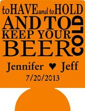 to have and to hold and keep your beer wedding favor custom can coolers 2213