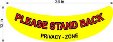 "FLOOR GRAPHIC PLEASE STAND BACK PRIVACY ZONE  NEW LARGER 12"" X 36"" YELLOW"