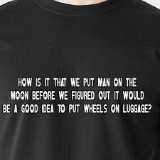 How is it that we put man on the moon before we figured out retro Funny T-Shirt