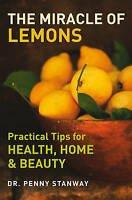 The Miracle of Lemons, Dr Penny Stanway, Very Good Book