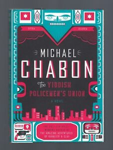 THE YIDDISH POLICEMEN'S UNION by Michael Chabon (2007 HC) 1ST EDITION