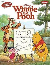 Learn to Draw Disney's Winnie the Pooh: Featuring Tigger, Eeyore, Piglet, and o