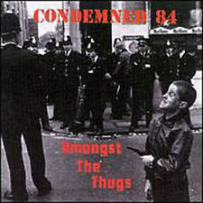 Amongst the Thugs by Condemned 84 (CD, Oct-2000, Ste...