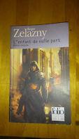 Roger Zelazny - L'enfant de nulle part