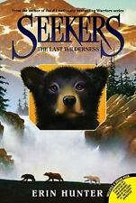 Seekers #4: The Last Wilderness by Erin Hunter c2011, NEW Paperback